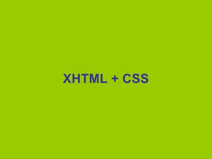 XHTML + CSS