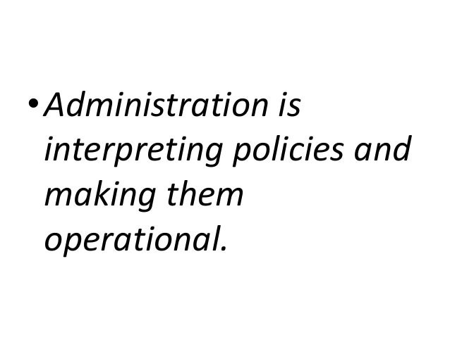 Administration and its principles.2014