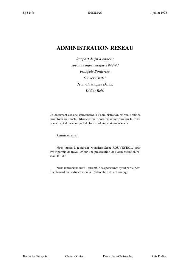 Spé-Info  ENSIMAG  1 juillet 1993  ADMINISTRATION RESEAU Rapport de fin d'année : spéciale informatique 1992-93 François Bo...