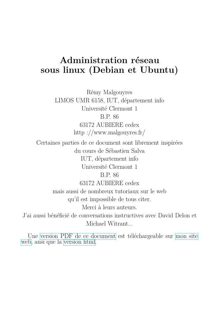 Administration réseau       sous linux (Debian et Ubuntu)                      Rémy Malgouyres            LIMOS UMR 6158, ...