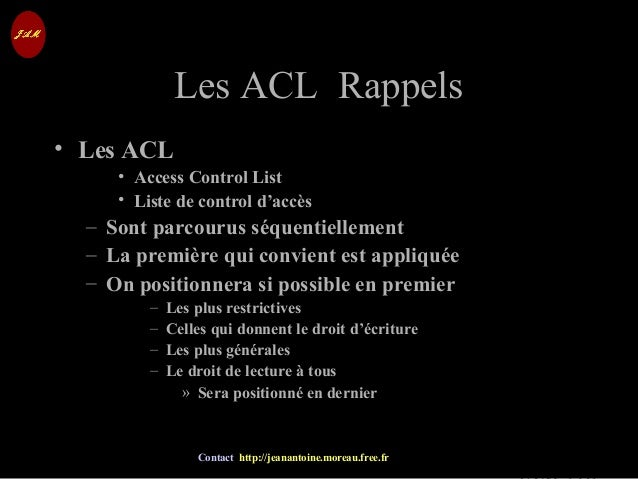 © Jean-Antoine Moreau copying and reproduction prohibited Contact http://jeanantoine.moreau.free.fr Les ACL RappelsLes ACL...