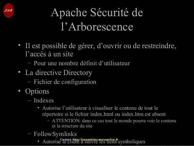 © Jean-Antoine Moreau copying and reproduction prohibited Contact http://jeanantoine.moreau.free.fr Apache Sécurité deApac...