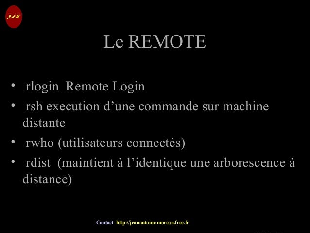 © Jean-Antoine Moreau copying and reproduction prohibited Contact http://jeanantoine.moreau.free.fr Le REMOTELe REMOTE • r...