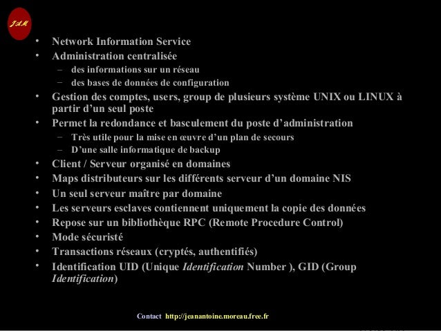 © Jean-Antoine Moreau copying and reproduction prohibited Contact http://jeanantoine.moreau.free.fr NIS• Network Informati...