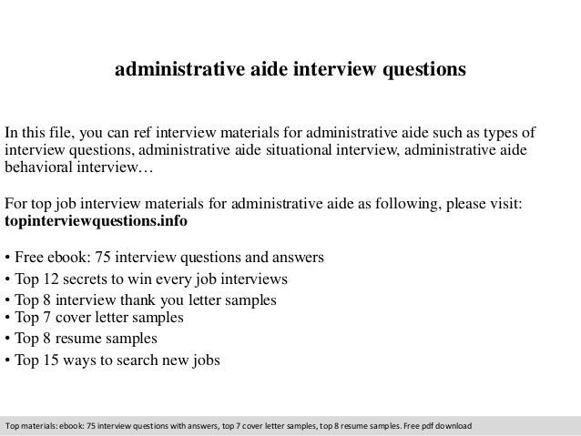High Quality Administrative Aide Interview Questions In This File, You Can  Ref Interview Materials For