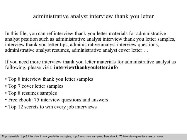 Administrative Analyst Interview Thank You Letter In This File, You Can Ref  Interview Thank You ...