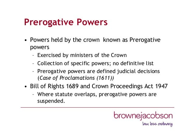 royal prerogative powers The search for the most appropriate model of adjudication for the control of prerogative powers reforming the prerogative-  executive royal prerogative powers.