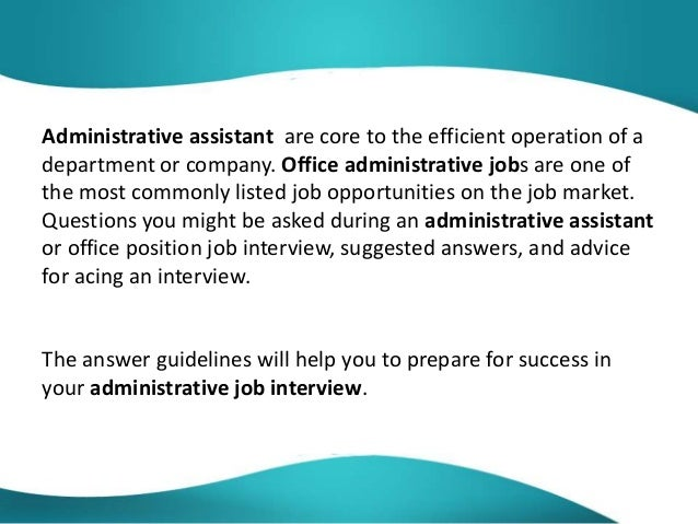administrative assistant interview questions and answers 2 administrative assistant - Office Assistant Interview Questions And Answers