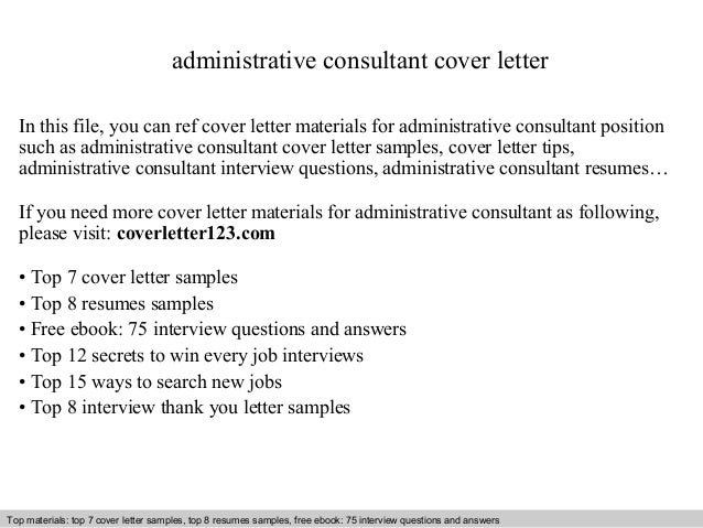 Good Administrative Consultant Cover Letter In This File, You Can Ref Cover  Letter Materials For Administrative ...