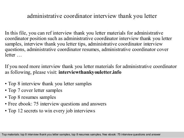 administrative coordinator interview thank you letter in this file you can ref interview thank you - Administrative Coordinator Cover Letter