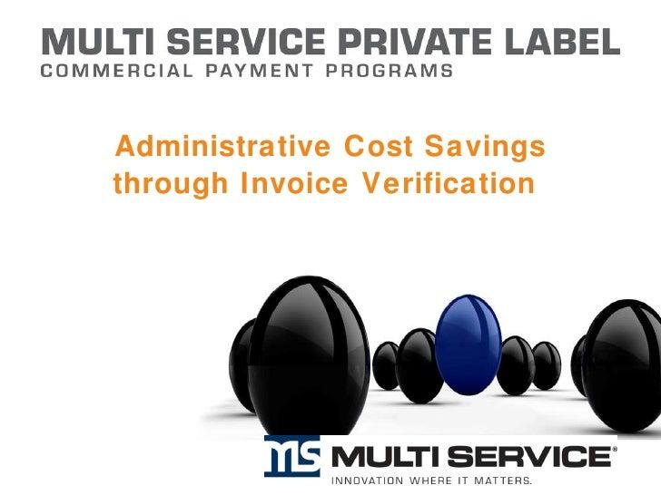 Administrative Cost Savings through Invoice Verification