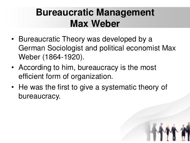 discuss the administrative and bureaucratic management