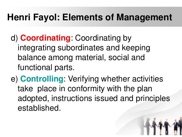 four elements of management • understand basic management principles applying to individuals, small and large  • the elements of total quality management or continuous quality improvement.