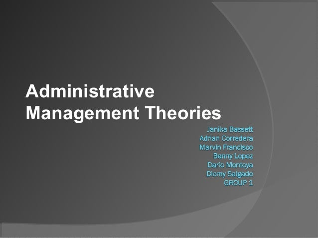 administrative theories of management essay Classical theories of public administration whereby the classical school / traditional management includes two main theories:1) papers 6,716.
