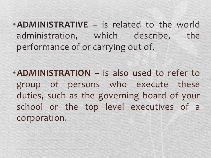 administrative office management Good office management makes your business run smoothly and a part-time or virtual assistant may be able to handle many of your office or administrative.