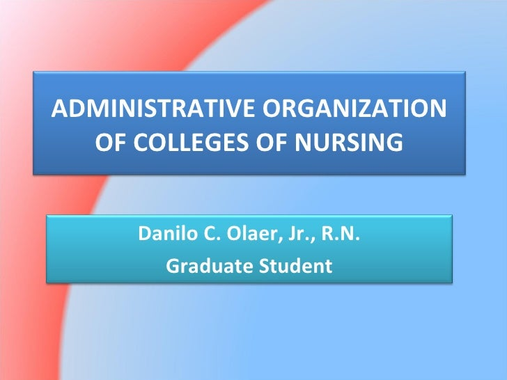 Administrative Organization of Colleges of Nursing