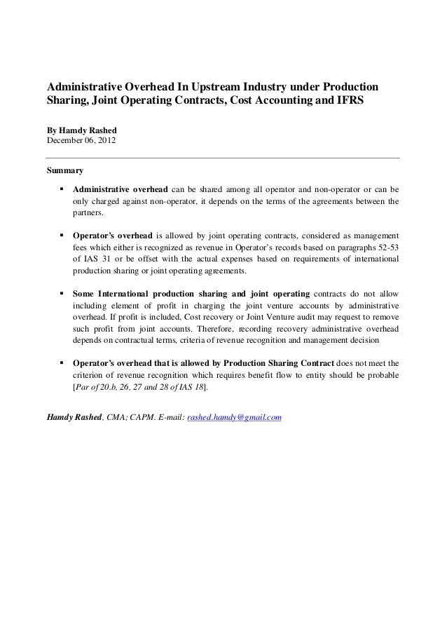 Administrative Overhead In Upstream Industry under ProductionSharing, Joint Operating Contracts, Cost Accounting and IFRSB...