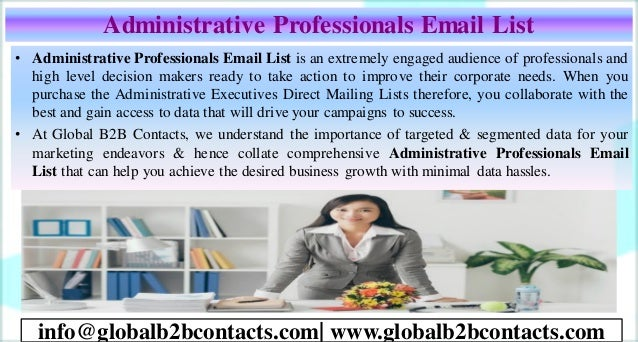 Administrative Professionals Email List • Administrative Professionals Email List is an extremely engaged audience of prof...