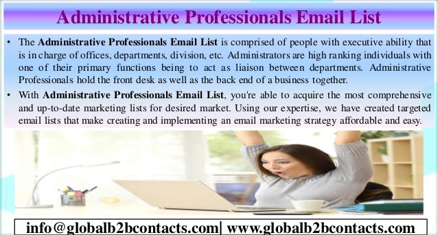 Administrative Professionals Email List • The Administrative Professionals Email List is comprised of people with executiv...