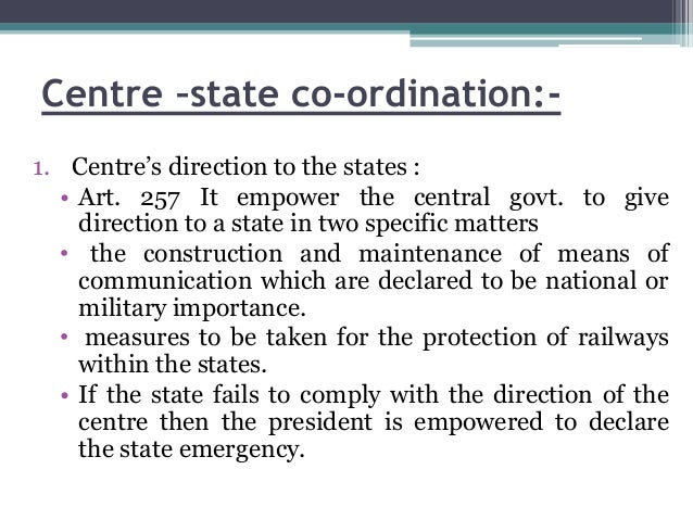 state center relation in india Sarkaria commission was set up in june 1983 by the central government of indiathe sarkaria commission's charter was to examine the relationship and balance of power between state and central governments in the country and suggest changes within the framework of constitution of india.