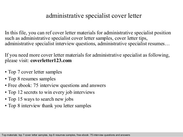 Administrative Specialist Cover Letter In This File, You Can Ref Cover  Letter Materials For Administrative Cover Letter Sample ...
