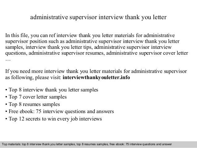 administrative supervisor interview thank you letter in this file you can ref interview thank you - Administrative Supervisor Cover Letter
