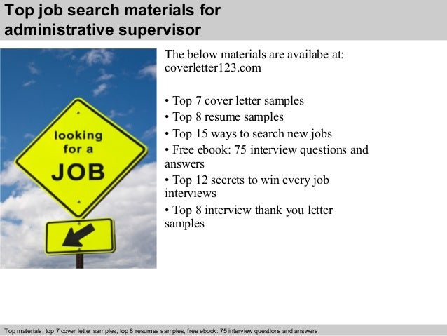 5 top job search materials for administrative supervisor - Administrative Supervisor Cover Letter