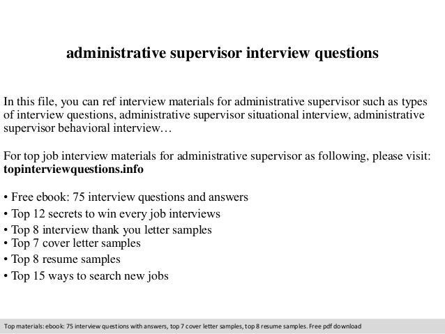 administrative supervisor interview questions in this file you can ref interview materials for administrative supervisor - Administrative Supervisor Cover Letter