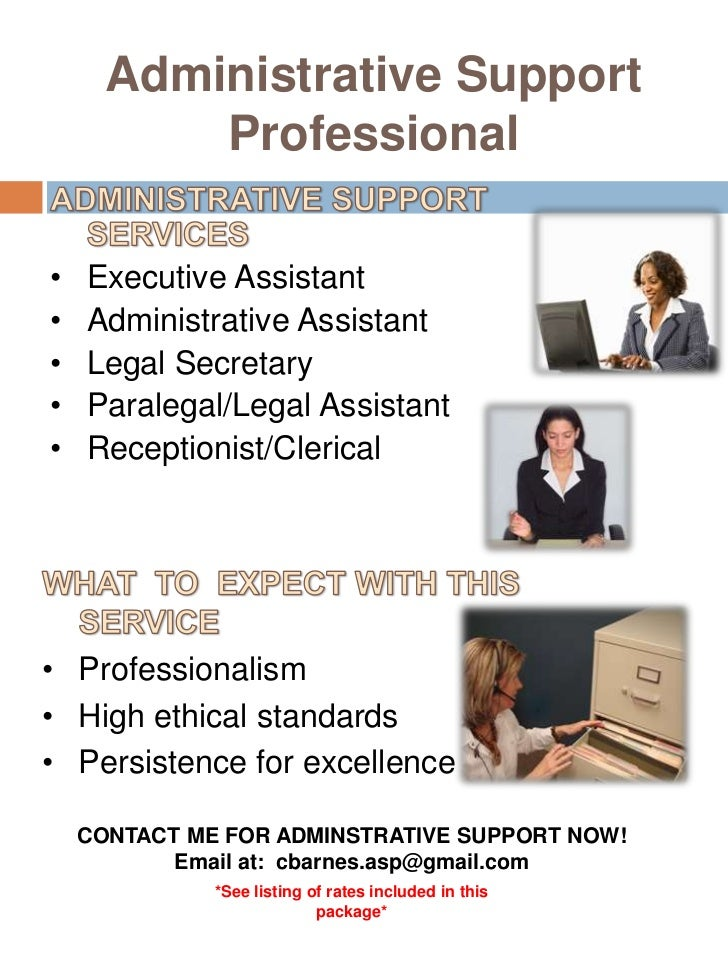 Administrative Support Professional<br />ADMINISTRATIVE SUPPORT SERVICES<br />Executive Assistant<br />Administrative Assi...