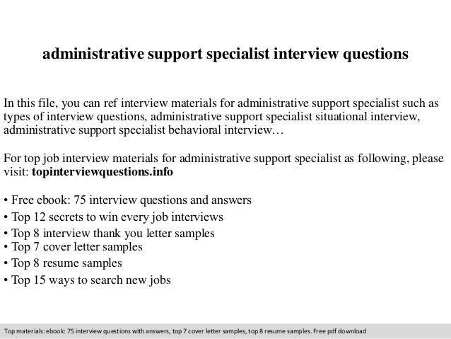Administrative Support Specialist Interview Questions In This File, You Can  Ref Interview Materials For Administrative ...