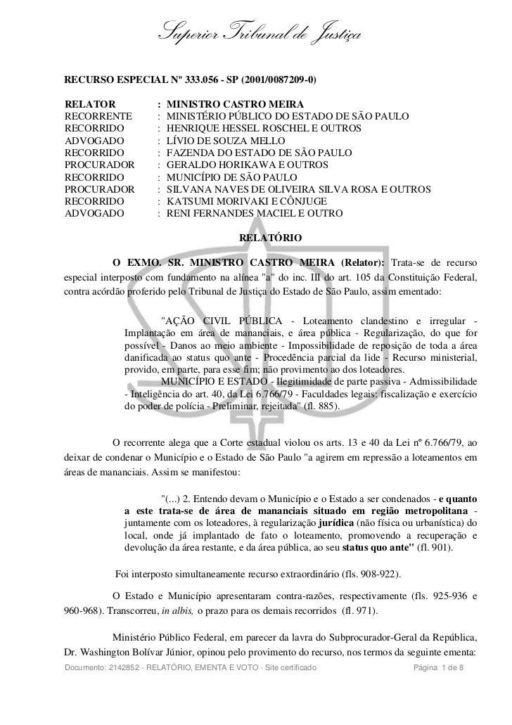 Superior Tribunal de JustiçaRECURSO ESPECIAL Nº 333.056 - SP (2001/0087209-0)RELATOR                :   MINISTRO CASTRO ME...