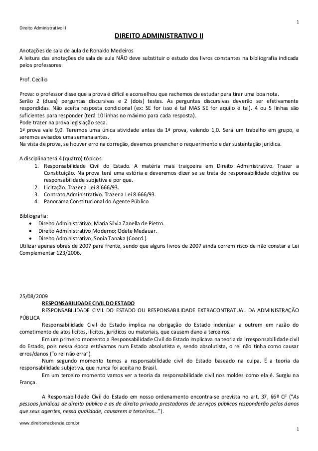 1 Direito Administrativo II  DIREITO ADMINISTRATIVO II Anotações de sala de aula de Ronaldo Medeiros A leitura das anotaçõ...