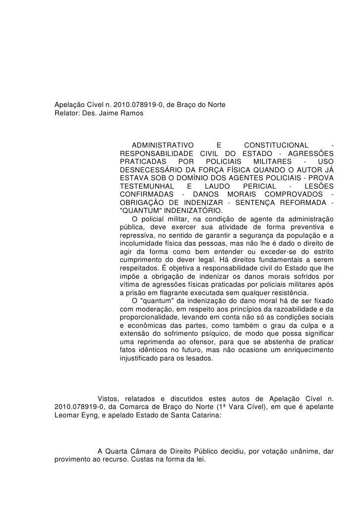 Apelação Cível n. 2010.078919-0, de Braço do NorteRelator: Des. Jaime Ramos                       ADMINISTRATIVO          ...