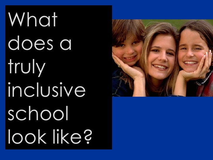 What does a truly inclusive school look like?