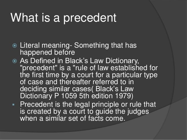 precedent as a source of law