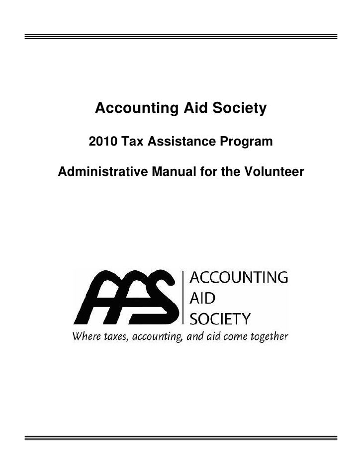 Accounting Aid Society      2010 Tax Assistance Program  Administrative Manual for the Volunteer