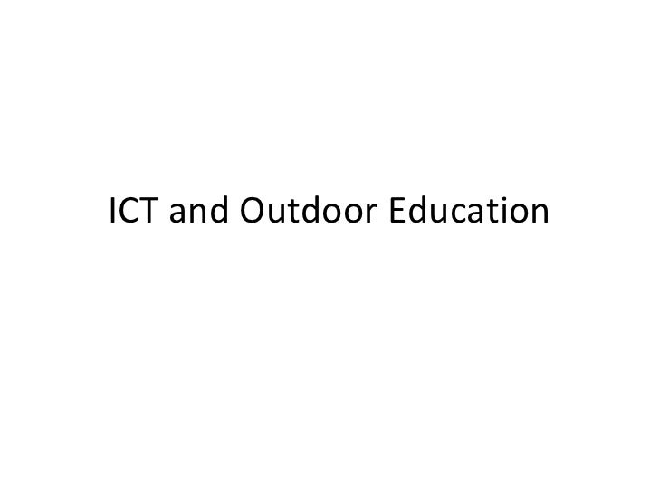 ICT and Outdoor Education