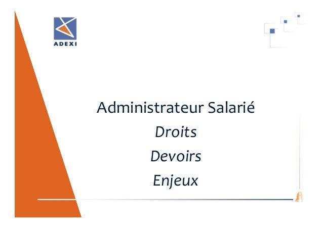 Administrateur Salarié Droits Devoirs Enjeux