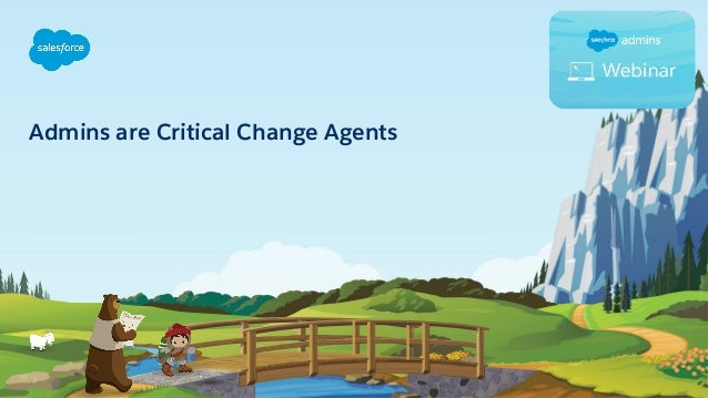 Admins are Critical Change Agents