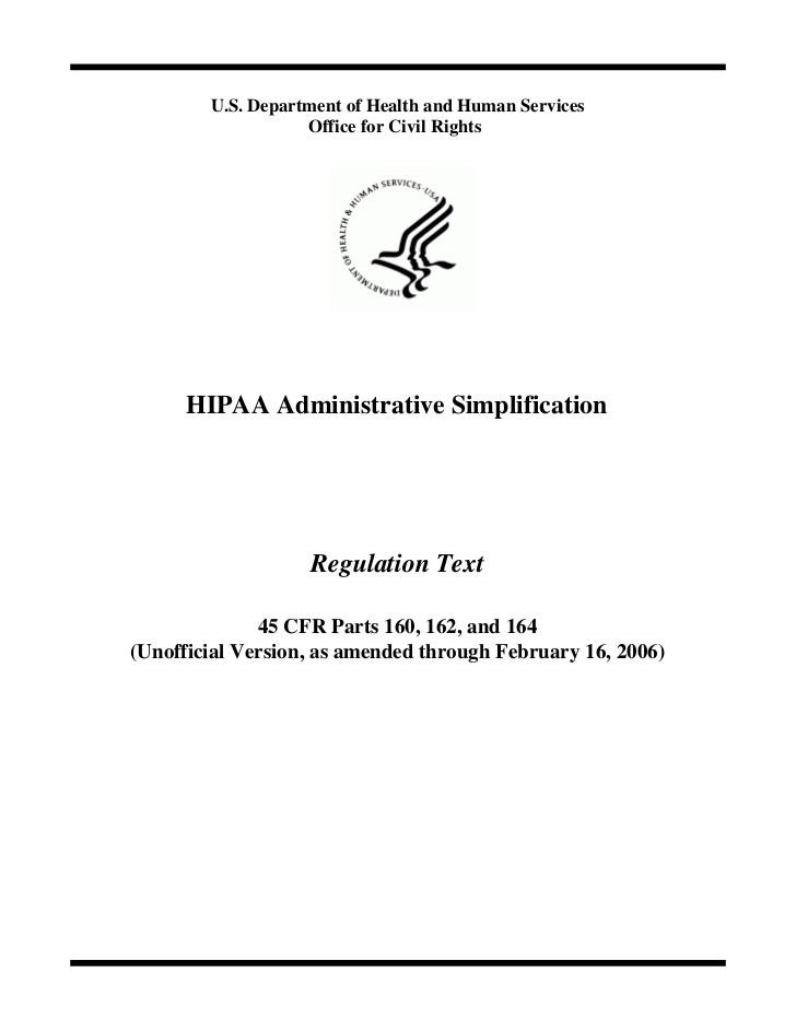U.S. Department of Health and Human Services                   Office for Civil Rights      HIPAA Administrative Simplific...