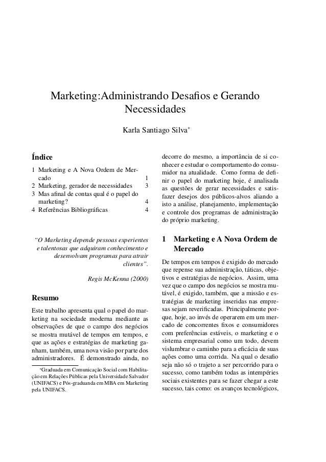 Marketing:Administrando Desafios e Gerando                     Necessidades                                       Karla San...
