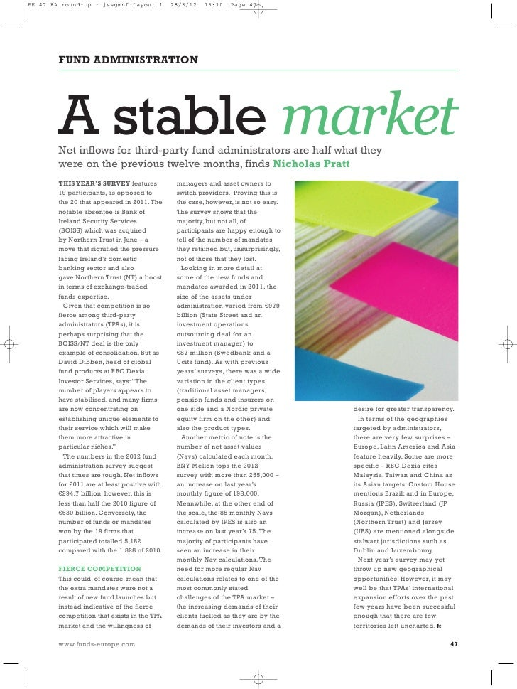 FE 47 FA round-up - jssgmnf:Layout 1          28/3/12   15:10   Page 47        A stable market        FUND ADMINISTRATION ...