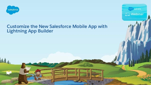 Customize the New Salesforce Mobile App with Lightning App