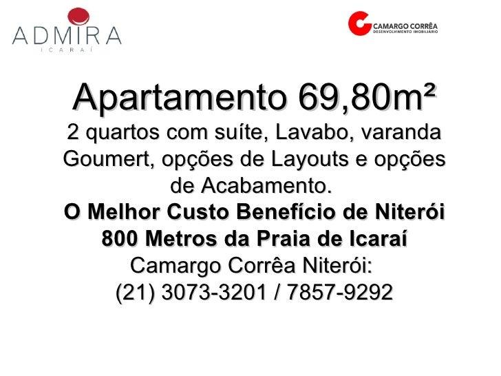 Apartamento 69,80m² 2 quartos com suíte, Lavabo, varanda Goumert, opções de Layouts e opções de Acabamento.  O Melhor Cust...