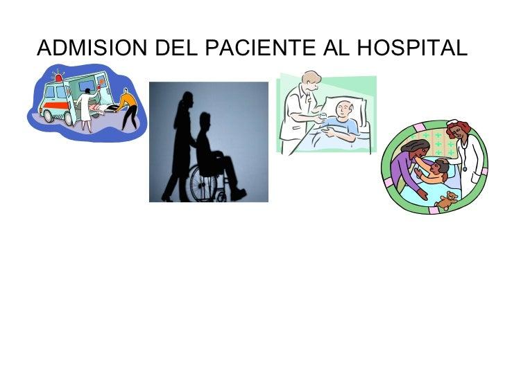 ADMISION DEL PACIENTE AL HOSPITAL