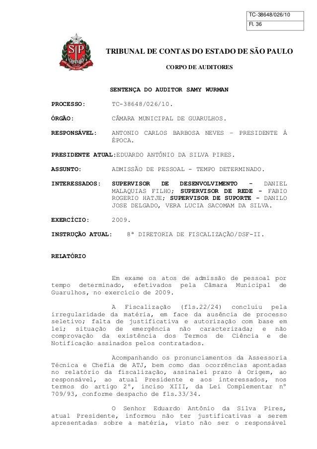 TC-38648/026/10  Fl. 36  TRIBUNAL DE CONTAS DO ESTADO DE SÃO PAULO  CORPO DE AUDITORES  SENTENÇA DO AUDITOR SAMY WURMAN  P...