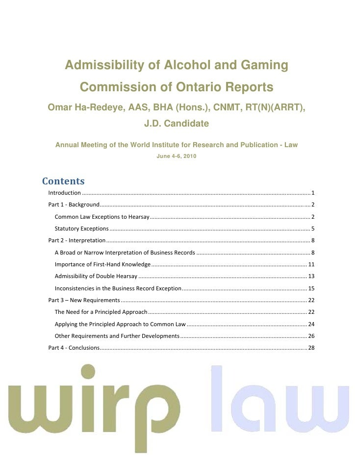 Admissibility of Alcohol and Gaming                       Commission of Ontario Reports     Omar Ha-Redey...