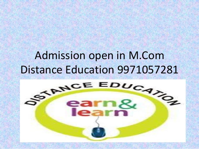 Admission open in M.Com Distance Education 9971057281
