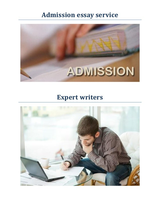 Admission essay service  Expert writers