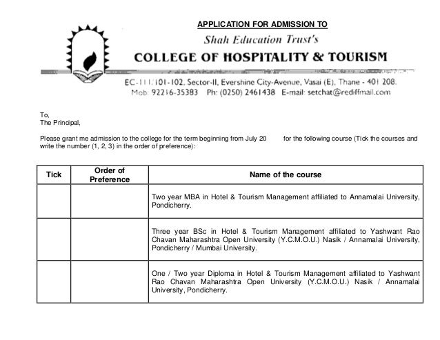 APPLICATION FOR ADMISSION TOTo,The Principal,Please grant me admission to the college for the term beginning from July 20 ...
